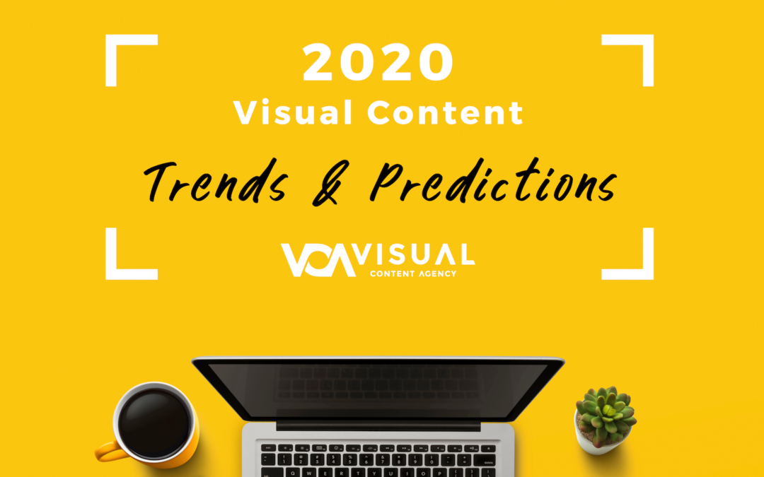 Stay Up-to-Date in 2020 with Visual Content Trends & Predictions