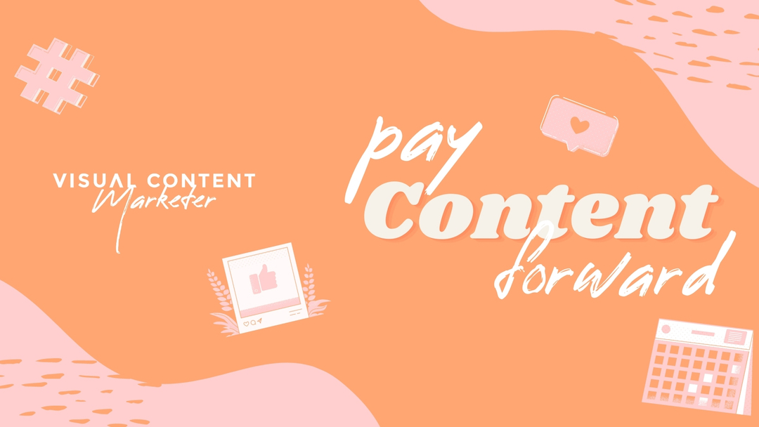 August Theme: Pay Content Forward